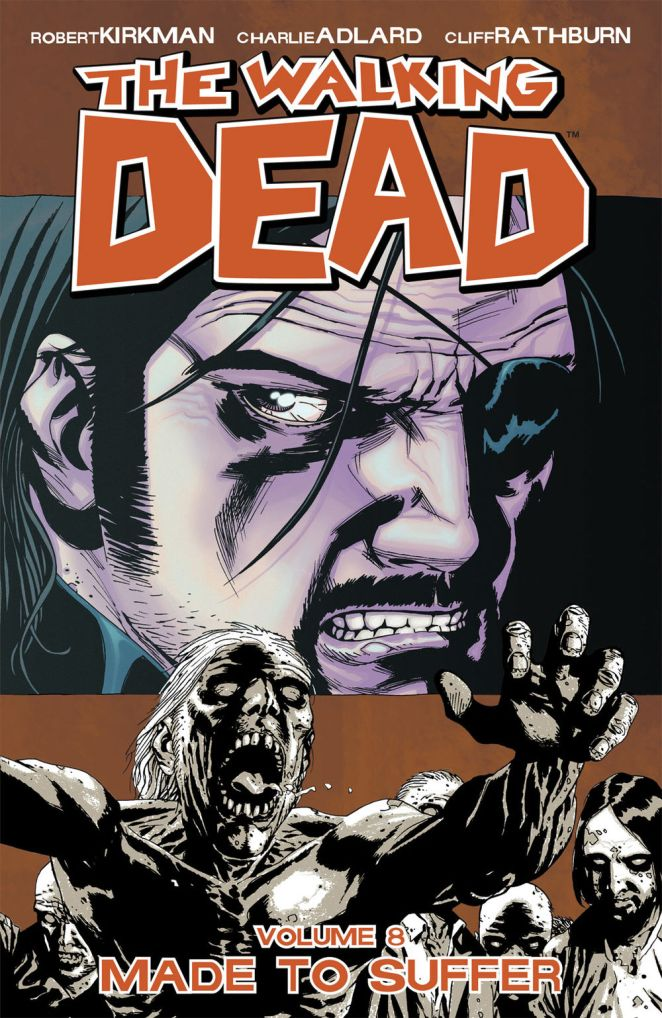 The Walking Dead Volume 8 Made to Suffer