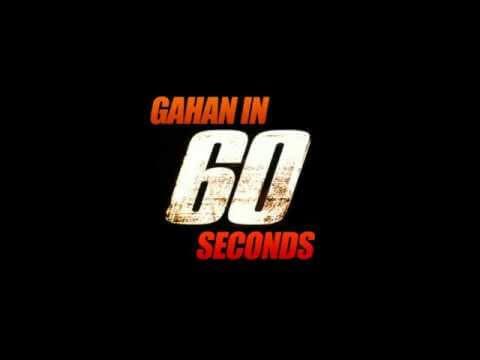 Gahan In 60 Seconds