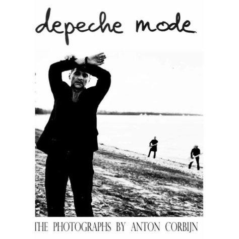 depeche MODE The Photographs by Anton Corbijn