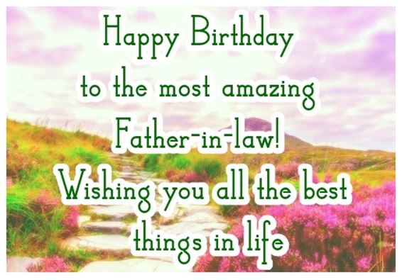 35 best happy birthday father in law quotes wishes greetings best happy birthday father in law quotes m4hsunfo