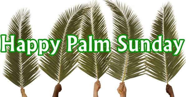 20 happy palm sunday quotes messages greetings happy palm sunday quotes messages greetings m4hsunfo