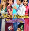 Nonton Movie The Swan Princess: Kingdom of Music 2019 Sub Indo
