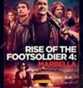 Streaming Rise of the Footsoldier Marbella 2019 Sub Indo