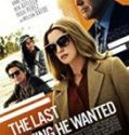 Streaming Film The Last Thing He Wanted 2020 Subtitle Indonesia