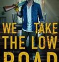 Streaming Film We Take The Low Road 2019 Subtitle Indonesia