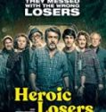 Nonton Movie Heroic Losers 2019 Subtitle Indonesia