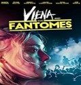 Nonton Film Viena And The Fantomes 2020 Subtitle Indonesia