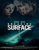 Streaming Film Breaking Surface 2020 Subtitle Indonesia