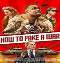 Nonton Movie How To Fake a War 2020 Subtitle Indonesia