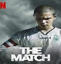 Streaming Film The Match 2020 Subtitle Indonesia