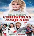 Streaming Film Dolly Partons Christmas on the Square 2020 Sub Indo