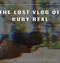 Nonton Movie The Lost Vlog of Ruby Real 2020 Subtitle Indonesia