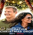 Streaming Film Operation Christmas Drop 2020 Subtitle Indonesia