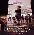 Nonton Film Dance Dreams Hot Chocolate Nutcracker 2020 Sub Indo