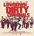Streaming Film Lowdown Dirty Criminals 2020 Subtitle Indonesia