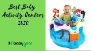 Best Baby Activity Center 2020