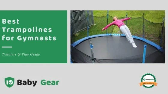 Best Trampolines for Gymnists - 10BabyGear Exclusive Guide