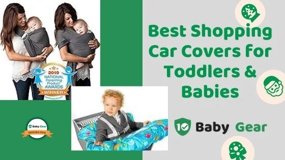 Best Baby Shopping Cart Covers for Toddlers and Babies