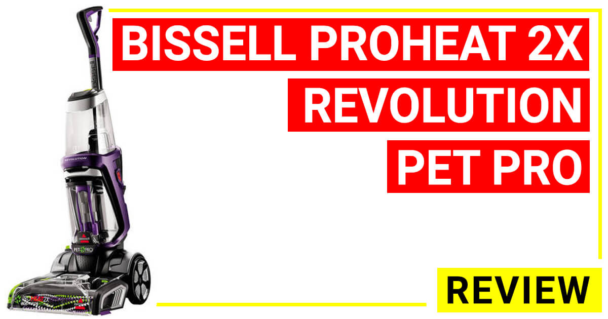 Bissell Proheat 2x Revolution Pet Pro Full Size Carpet Cleaner 1986 Reviews