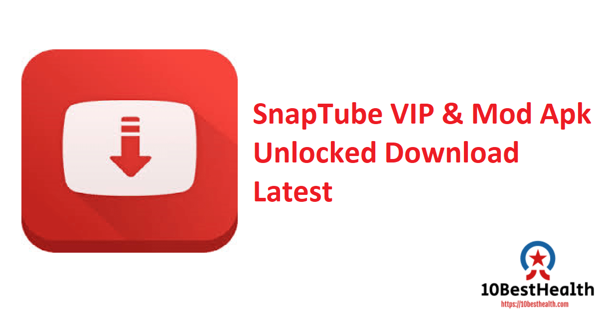 SnapTube VIP & Mod Apk Unlocked Download Latest