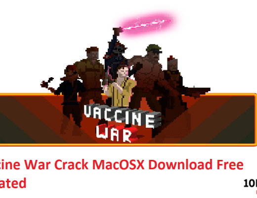 Vaccine War Crack MacOSX Download Free Updated