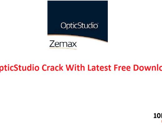 Zemax OpticStudio Crack With Latest Free Download