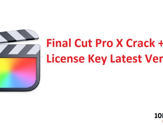 Final Cut Pro X Crack + License Key Latest Version