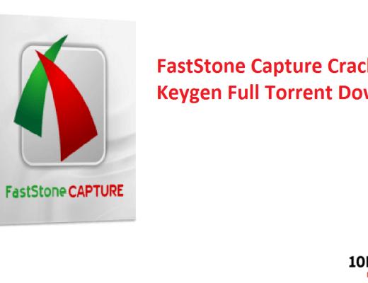 FastStone Capture Crack With Keygen Full Torrent Download