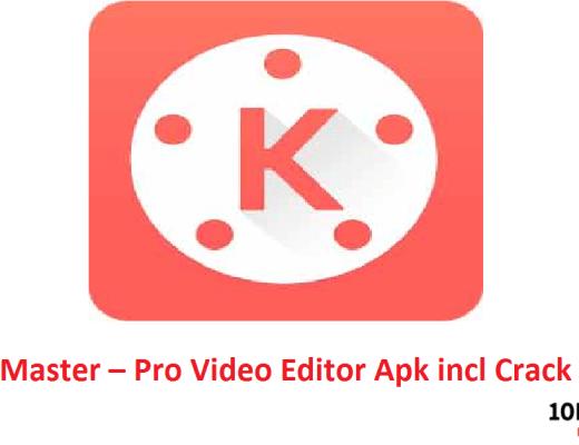 KineMaster – Pro Video Editor Apk incl Crack