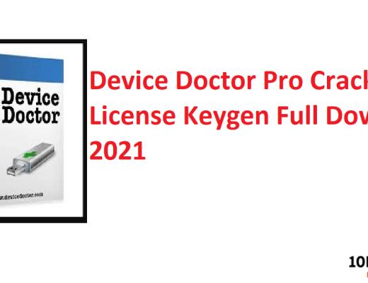 Device Doctor Pro Crack & License Keygen Full Download 2021