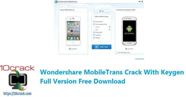 Wondershare MobileTrans Crack With Keygen Full Version Free Download