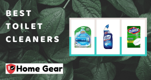 Best Toilet Cleaners - 10HomeGear
