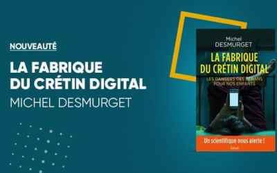(Français) La Fabrique du Crétin Digital