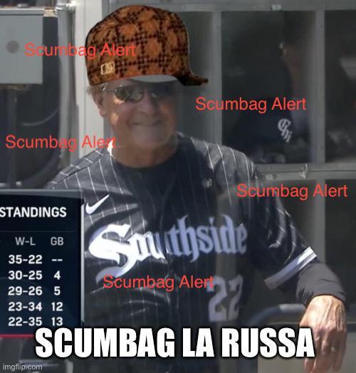 Scumbag LaRussa