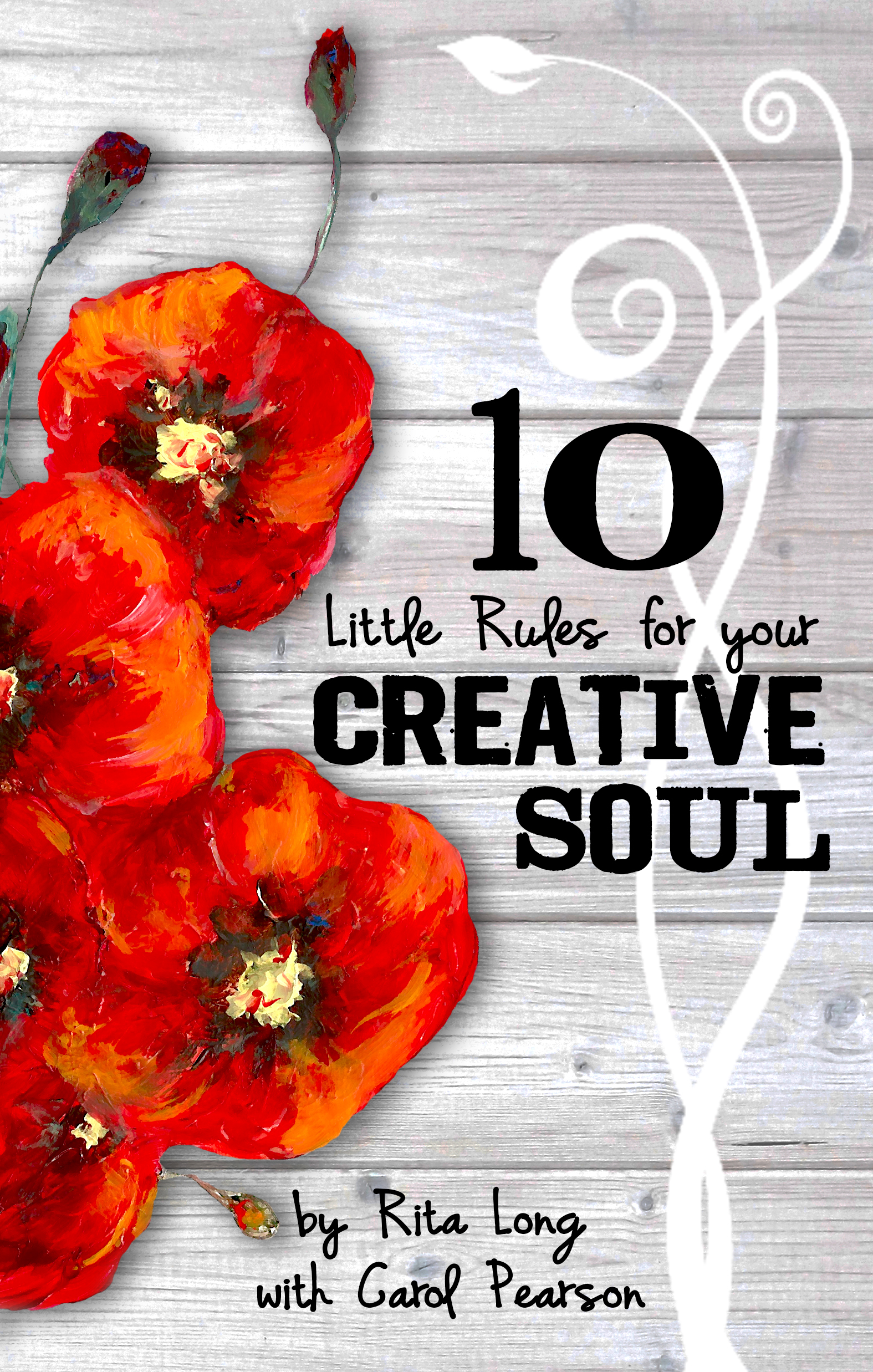 10 Little Rules for Your Creative Soul … an update!