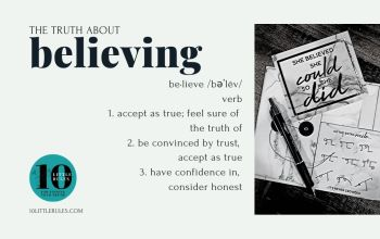 the truth about Believing