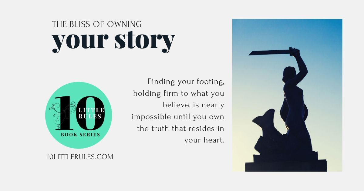 the bliss of owning your story