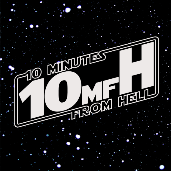 10 minutes from hell star wars