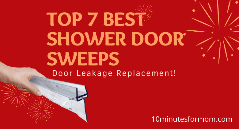 Top 7 Best Shower Door Sweeps || Door Leakage Replacement