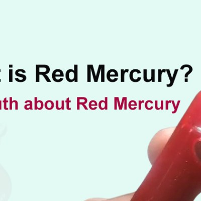 The Hype Behind Red Mercury Debunked and Decoded