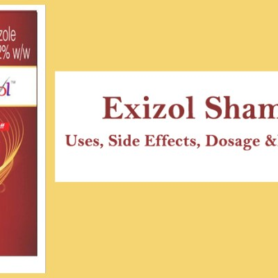 Exizol Shampoo – Uses, Side Effects, Dosage and Precautions