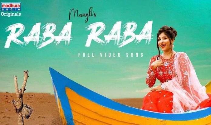 Mangli Raba Raba Song Lyrics