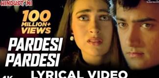 Pardesi Pardesi Jaana Nahi Song Lyrics