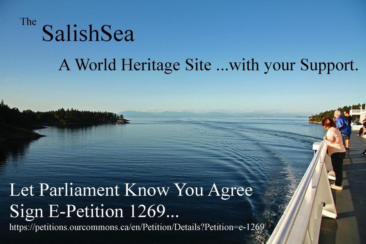 2017-10-1 : Salish Sea World Heritage Site – PETITION