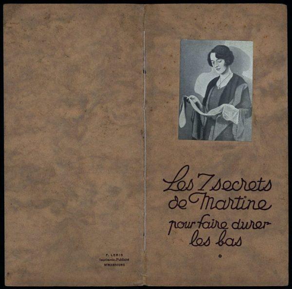 Les 7 secrets de Martine pour faire durer les bas, établissements Doué et Lamotte, Troyes, vers 1930, page de garde. Médiathèque du Grand Troyes. Photo: Eric Bord
