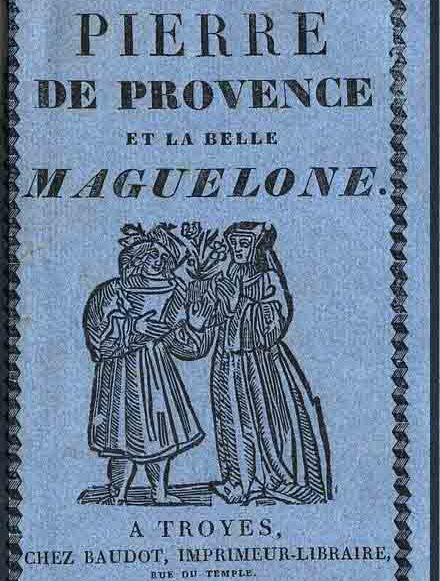 Pierre de Provence et la belle Maguelone. Livret de la Bibliothèque bleue. Photo Médiathèque de Troyes Champagne Métropole