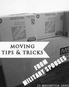 Moving tips and tricks from military spouses | 11 Magnolia Lane