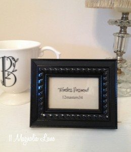 Wireless password in a frame for guests at 11 Magnolia Lane