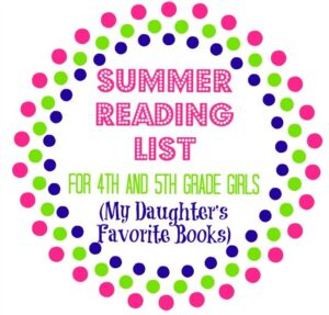 Summer reading list for 4th and 5th grade girls