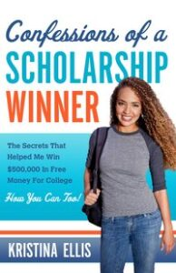 Book Review:  Confessions of a Scholarship Winner by Kristina Ellis--and a Giveaway!
